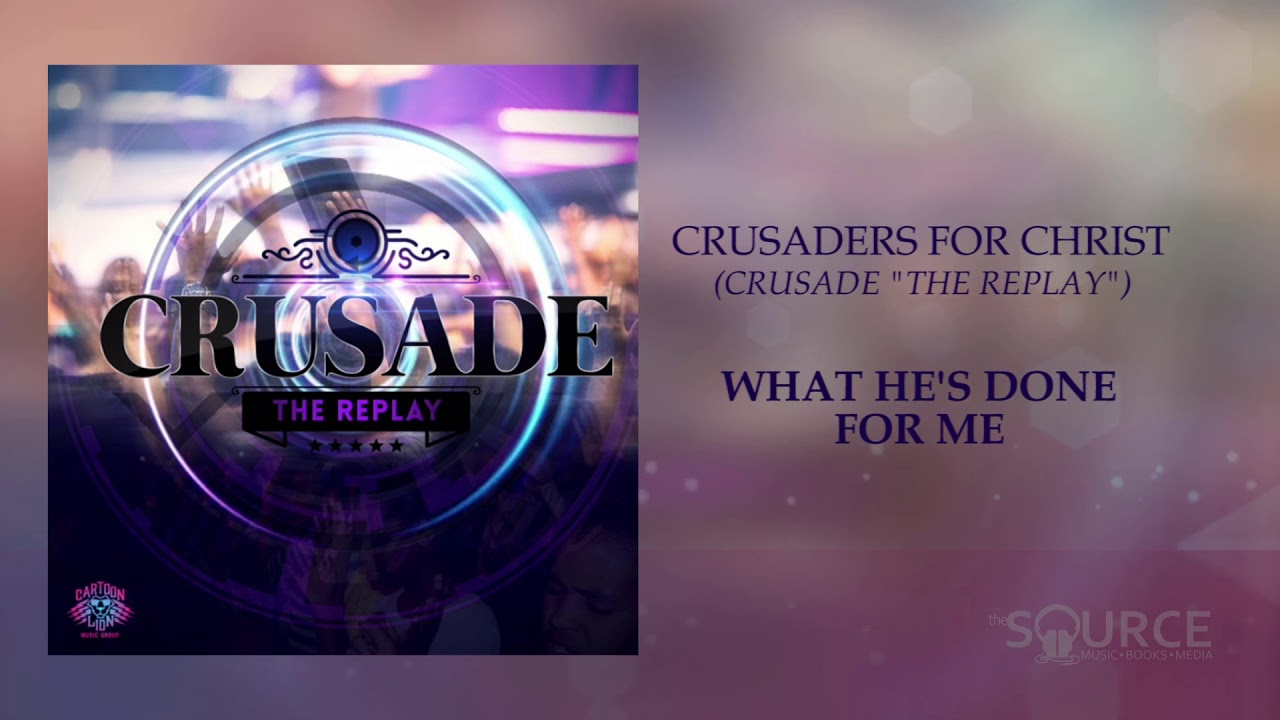 Crusaders For Christ - Crusade