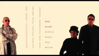 Geri Allen, Charlie Haden & Paul Motian: Live in London (1991)