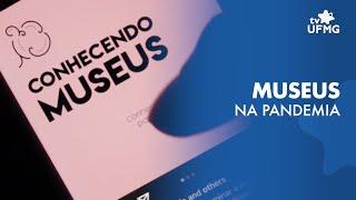 Museus da UFMG abrem exposições digitais