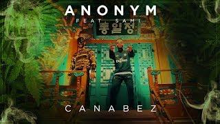 ANONYM & SAMI   CANABEZ (prod. Von ThankYouKid) ►NAFRITRAP
