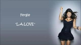 Fergie- LA love lyrics