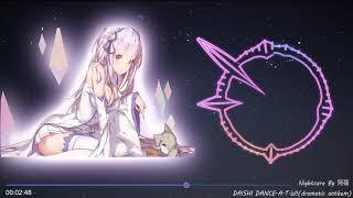 NIghtcore DAISHI DANCE A.T.W! (dramatic Anthem)