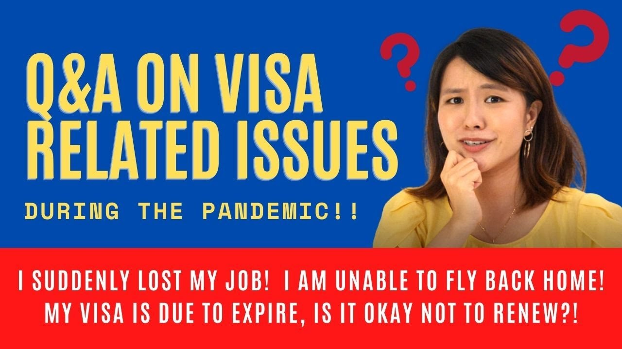 Q&A on Visa Related Issues During the Pandemic | Furloughed | Contract Terminated | Visa Expiring