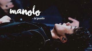 Lai Guanlin → Manolo {fmv}