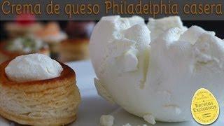 Crema de Queso Philadelphia Casera - Super fácil