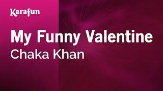 Karaoke My Funny Valentine   Chaka Khan *