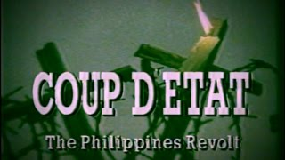 Coup d'Etat: The Philippines Revolt - 1986