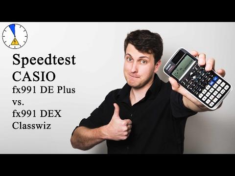 Speedtest Casio fx 991 DE Plus vs. fx 991 DEX - Benchmark