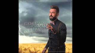 Coşkun Tüzün (2016) - Coşkun Coştur Bizi