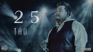 TÁO - 2 5 | Live at HỘI - KHAI HỘI