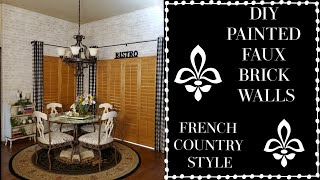 DIY PAINTED FAUX BRICK WALLS - FRENCH COUNTRY FARMHOUSE KITCHEN- BIRTHDAY DINNER AT THE MELTING POT