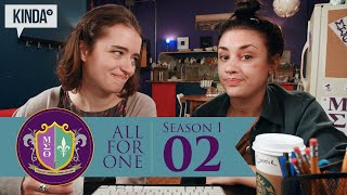 """All For One   Episode 2   """"Flying Off the Handle"""