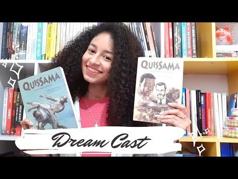 O meu Dream Cast da Saga Quissama - O Império dos Capoeiras