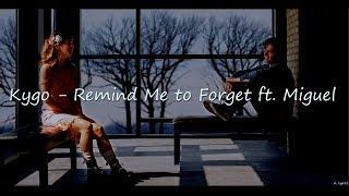 Kygo   Remind Me To Forget Ft. Miguel (Lyrics) [Five Feet Apart]