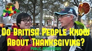 Do BRITISH People Know About THANKSGIVING? | PUBLIC INTERVIEWS