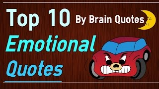 Top 10 Emotional Quotes - Understand Your Emotions