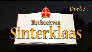 Het Boek van Sinterklaas – Deel 3: De Speurtocht.