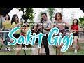 Download Lagu Bajol Ndanu Ft. Fira Cantika & Nabila - Sakit Gigi  KENTRUNG Mp3 Free
