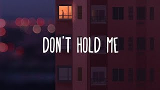 Dean Lewis ~ Don't Hold Me (Lyrics)
