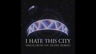 I Hate This City (Official Audio)