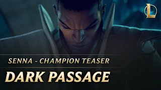 Dark Passage | League of Legends