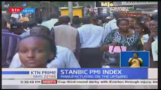 Stanbic PMI Index: Kenya's business climate improves