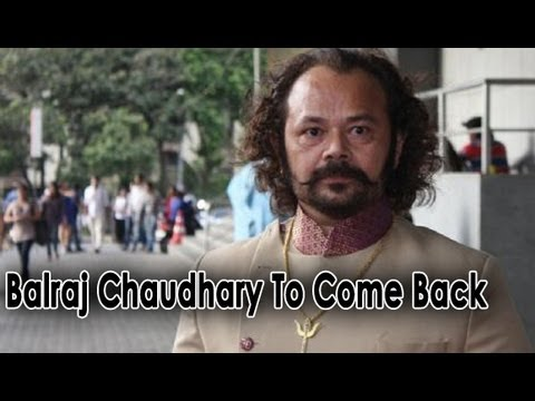 Madhubala : Balraj Chaudhary To Come Back