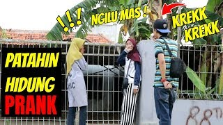 PATAHIN HIDUNG PRANK | Prank Indonesia