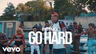 Intence - Go Hard (Official Video)