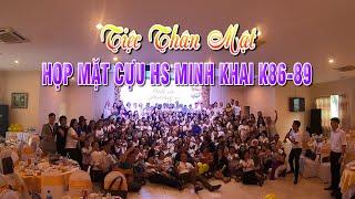 Tiệc họp mặt 30 năm cựu học sinh Nguyễn Thị Minh Khai Khóa 86-89 ở nhà hàng Hòa Bình