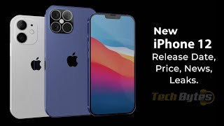 New iPhone 12 release date, price, news, leaks | TECHBYTES