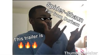 Shaun reacting to #NEW SPIDERMAN FAR FROM HOME TRAILER