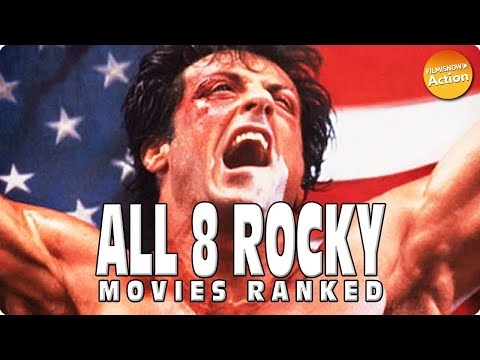 ROCKY – ALL 8 MOVIES RANKED FROM WORST TO BEST (Rocky-Creed 2)