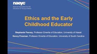 Webinar: Ethics and the Early Childhood Educator