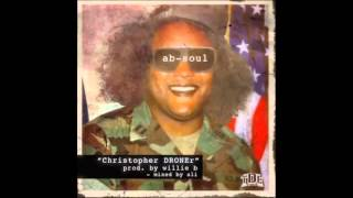 Ab-Soul x Christopher DRONEr