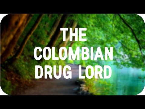 THE HUNT FOR THE COLOMBIAN DRUG LORD