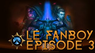 Le Fanboy - Episode 3 - Du Patch !