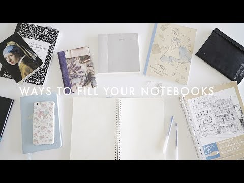11 Ways to Fill Your Notebooks 💭