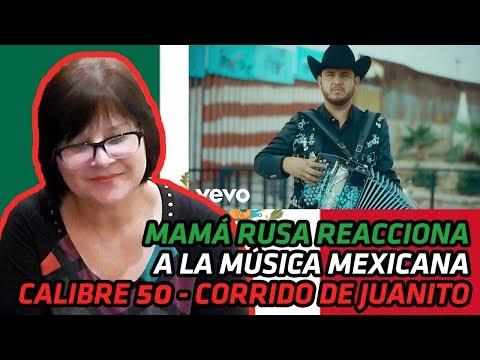 RUSSIAN MOM REACTS TO MEXICAN MUSIC | Calibre 50 - Corrido De Juanito | REACTION