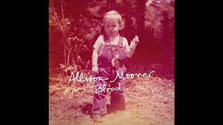 All I Wanted (Thanks Anyway) - Allison Moorer