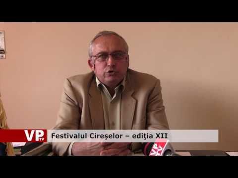 Festivalul Cireşelor – ediţia XII