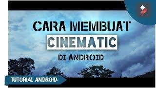 Cara membuat cinematic video di filmora android-Tutorial android #66