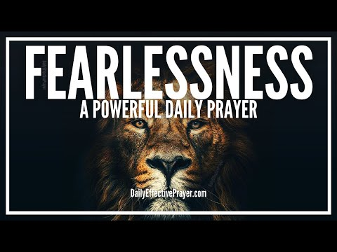 Prayer For Fearlessness | Powerful Daily Prayers Against Fear