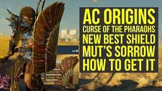 Assassin's Creed Origins Best Shield NEW MUT'S SORROW Curse of the Pharaohs (AC Origins Best Shield)