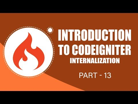 CodeIgniter Framework | Internalization | Part 13 | Eduonix