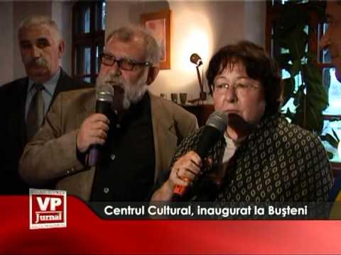 Centru Cultural, inaugurat la Buşteni