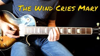 Jimi Hendrix - The Wind Cries Mary cover