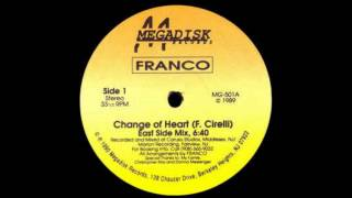 Franco  - Change Of Heart (East Side Mix)