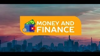 Loan Acquisition And Debt Management (Pt 1) | K24 This Morning