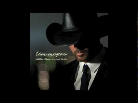 Tim McGraw - Better Than I Used To Be Mp3
